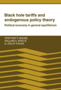 Black Hole Tariffs and Endogenous Policy Theory