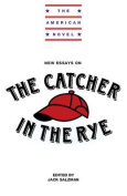 """New Essays on The """"Catcher in the Rye"""""""