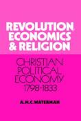 Revolution, Economics and Religion