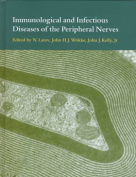 Immunological and Infectious Diseases of the Peripheral Nerves