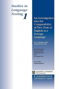 Studies in Language Testing 1: An Investigation into the Comparability of Two Tests of English as a Foreign Language