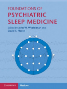 Foundations of Psychiatric Sleep Medicine