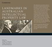 Landmarks in Australian Intellectual Property Law