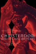 Christendom and its Discontents