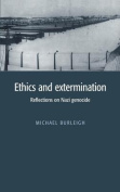 Ethics and Extermination