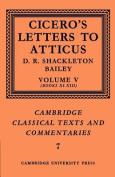 Cicero: Letters to Atticus: Volume 5, Books 11-13