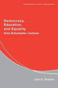 Democracy, Education, and Equality