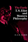 The Early T. S. Eliot and Western Philosophy