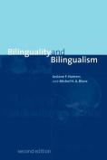 Bilinguality and Bilingualism