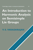 Introduction to Harmonic Analysis on Semisimple Lie Groups