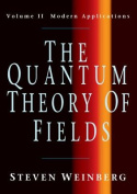 The Quantum Theory of Fields: Volume 2, Modern Applications