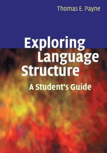 Exploring Language Structure: A Student's Guide by Thomas Payne.