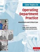 Core Topics in Operating Department Practice