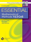 Essential Mathematical Methods CAS 1 and 2 with Student CD-ROM TIN/CP Version