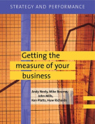 Strategy and Performance: Getting the Measure of Your Business
