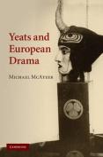 Yeats and European Drama
