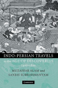 Indo-Persian Travels in the Age of Discoveries, 1400-1800