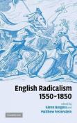 English Radicalism, 1550 1850