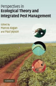 Perspectives in Ecological Theory and Integrated Pest Management