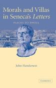 Morals and Villas in Seneca's Letters