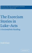 The Exorcism Stories in Luke-Acts