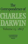 The Correspondence of Charles Darwin: Volume 15, 1867