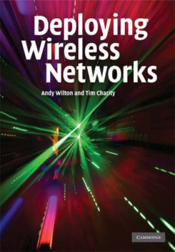 Deploying Wireless Networks by Andy Wilton.