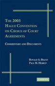 The 2005 Hague Convention on Choice of Courts Agreements