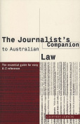 The Journalist's Companion To Australian Law