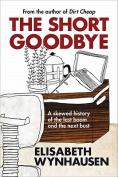 The Short Goodbye
