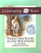 Rylant & Goode : When I Was Young in the Mountains