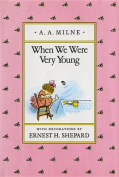 Milne & Shepard : When We Were Very Young