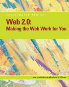 Making the Web Work for You