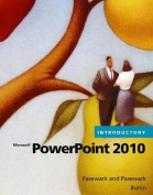 Microsoft Office PowerPoint 2010 Introductory