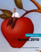 Microsoft Office Access 2010 Introductory