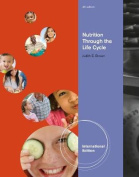 Nutrition Through the Life Cycle, International Edition