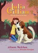 Julia Gillian (and the Dream of the Dog) (Julia Gillian