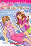 Making Waves (Candy Apple Books