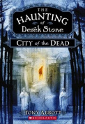 City of the Dead (Haunting of Derek Stone