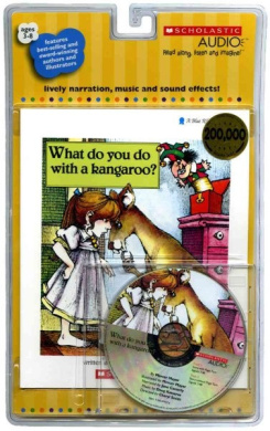 What Do You Do with a Kangaroo? [With Paperback Book]