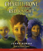 Charlie Bone and the Red Knight  [Audio]