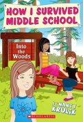 Into the Woods (How I Survived Middle School