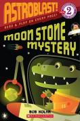 Moon Stone Mystery