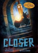 Closer (Tunnels Books (Cloth))