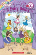 A Fairy Ballet (Scholastic Reader