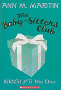 Kristy's Big Day (Baby-Sitters Club