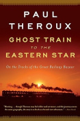 Ghost Train to the Eastern Star