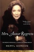 Mrs. Astor Regrets