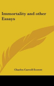 Immortality and Other Essays