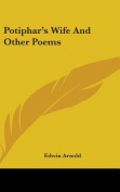 Potiphar's Wife and Other Poems